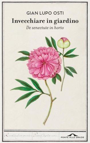 Invecchiare in Giardino (eBook)