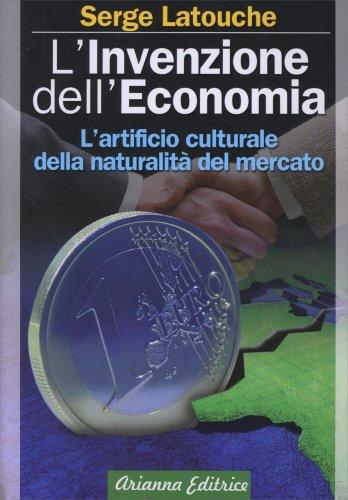 L'Invenzione dell'Economia