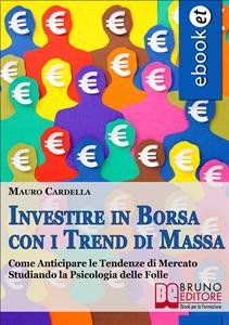 Investire in Borsa con i Trend di Massa (eBook)