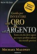 Guida per Investire nell'Oro e nell'Argento
