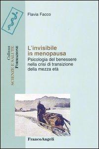 L'Invisibile in Menopausa