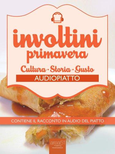 Audiopiatto: Involtini Primavera (eBook)