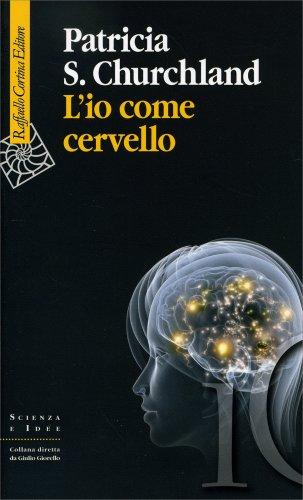 L'Io come Cervello