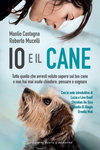 Io e il Cane (eBook)