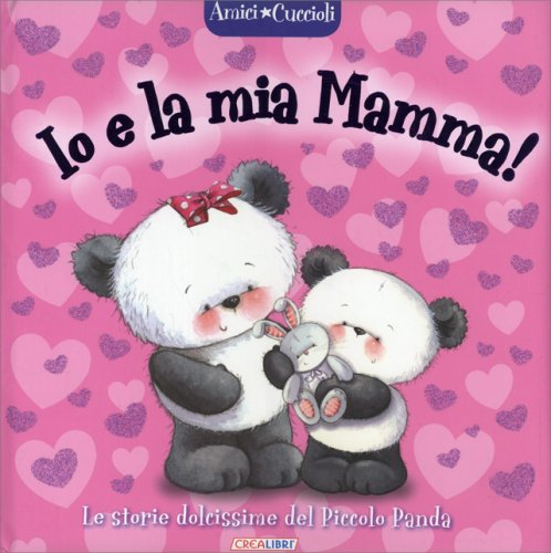 Io e la Mia Mamma!