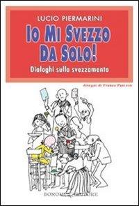 Io mi Svezzo da Solo! (eBook)