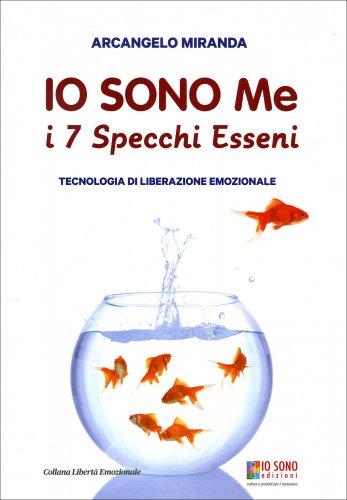 Io Sono Me - I 7 Specchi Esseni