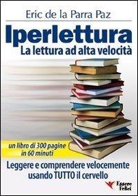 Iperlettura. La lettura ad alta velocità (eBook)