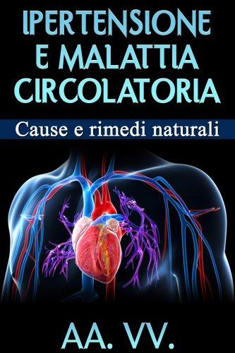 Ipertensione e Malattia Circolatoria (eBook)