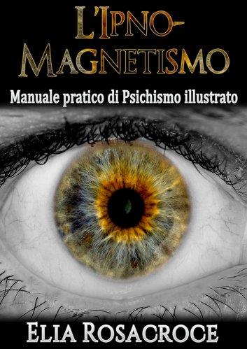 L'Ipno-Magnetismo (eBook)