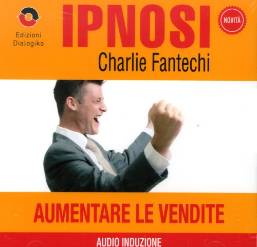 Aumentare le Vendite (Ipnosi Vol.27) - CD Audio
