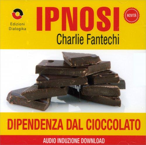 Dipendenza dal Cioccolato (Ipnosi Vol.17) - CD Audio