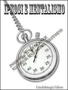 Ipnosi e Mentalismo (eBook)