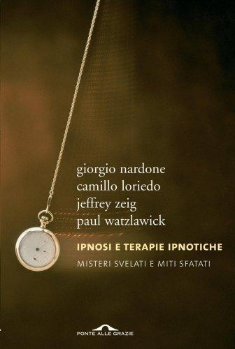 Ipnosi e Terapie Ipnotiche (eBook)