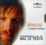 Cancella il Mal di Testa (Ipnosi Vol.8) - CD Audio