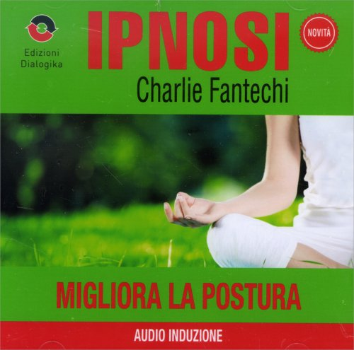 Migliora la Postura (Ipnosi Vol.19) - CD Audio