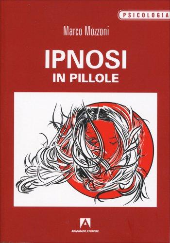 Ipnosi in Pillole