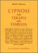 L'Ipnosi nella Terapia della Famiglia