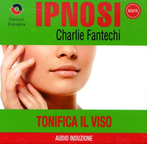 Tonifica il Viso (Ipnosi Vol.22) - CD Audio