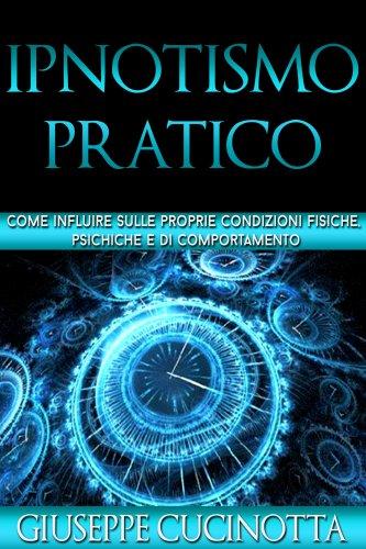 Ipnotismo Pratico (eBook)