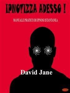 Ipnotizza Adesso! (eBook)