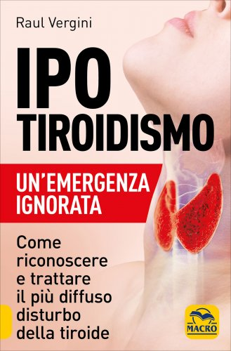 Ipotiroidismo - Un'Emergenza Ignorata
