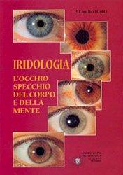 Iridologia - L'occhio specchio del corpo e della mente
