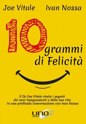10 Grammi di Felicità (eBook)