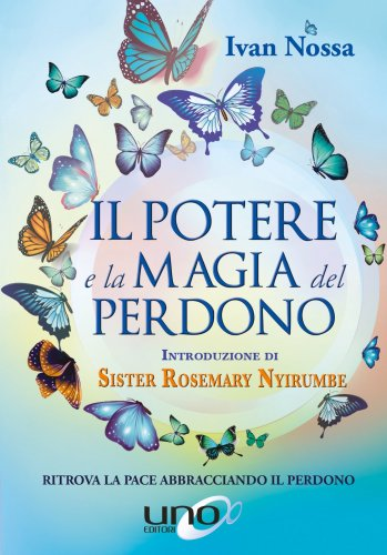 Il Potere e la Magia del Perdono (eBook)