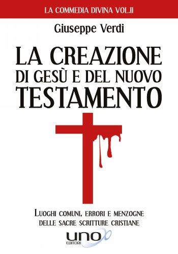 La Creazione di Gesù e del Nuovo Testamento (eBook)