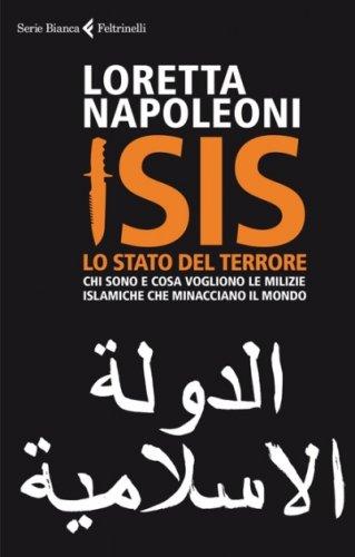 ISIS. Lo Stato del Terrore