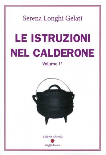 Le Istruzioni nel Calderone - Vol.1