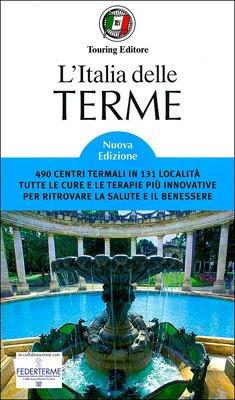 L'Italia delle Terme - Guida Benessere