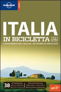 Lonely Planet - Italia in Bicicletta