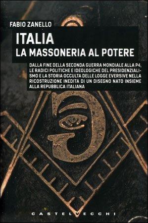 Italia - La Massoneria al Potere