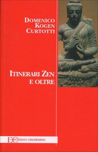 Itinerari Zen e Oltre