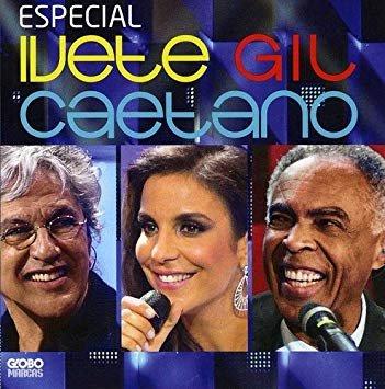 Ivete Gil Caetano Special