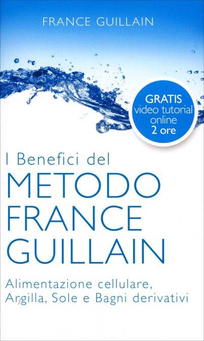 I Benefici del Metodo France Guillain - eBook