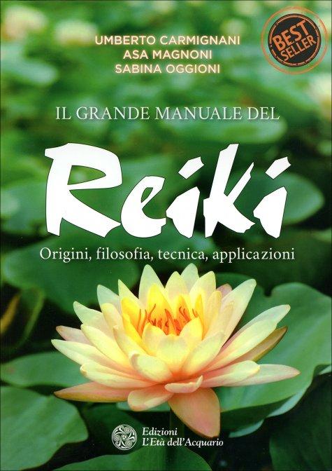 b792857367 Il Grande Manuale del Reiki - U. Carmignani e S. Oggioni