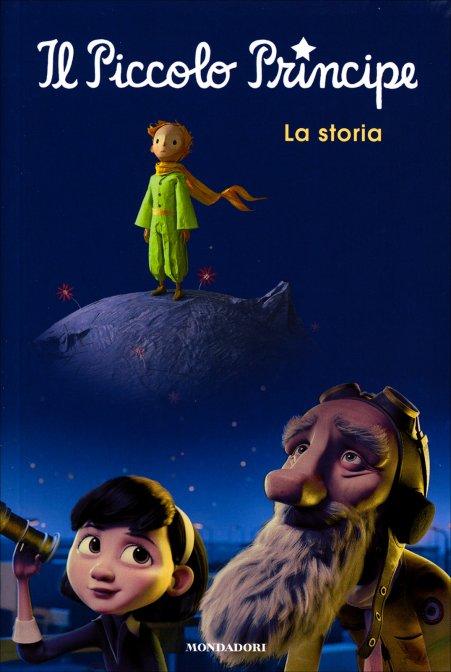 Il Piccolo Principe - La Storia - Mondadori - Libro
