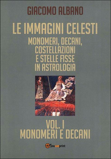 Calendario Tebaico.Le Immagini Celesti Monomeri Decani Costellazioni E Stelle Fisse In Astrologia Libro