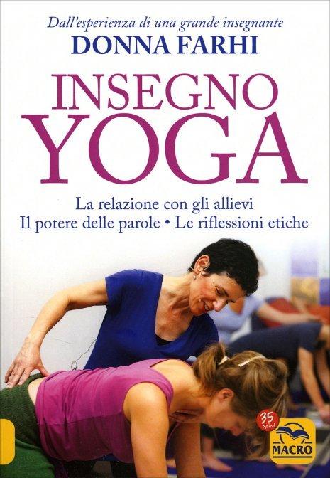 Insegno yoga di Donna Farhi