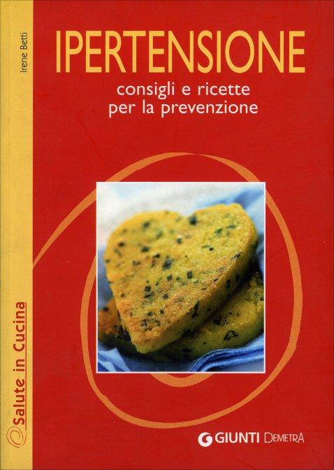 Ipertensione - Irene Betti e Carla Marchetti - Libro
