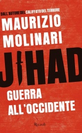 JIHAD. GUERRA ALL'OCCIDENTE di Maurizio Molinari