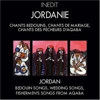 Jordanie - Bedouin Songs, Wedding Songs, Fishermen's Songs from Aqaba