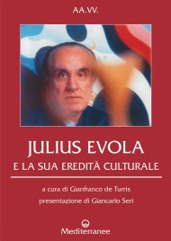 Julius Evola e la Sua Eredità Culturale (eBook)