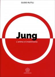 Jung - L'Anima e il Matrimonio