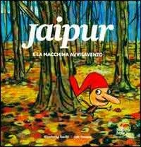 Jaipur e la Macchina Avvisavento