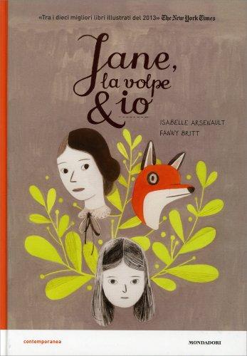 Jane, la Volpe & Io