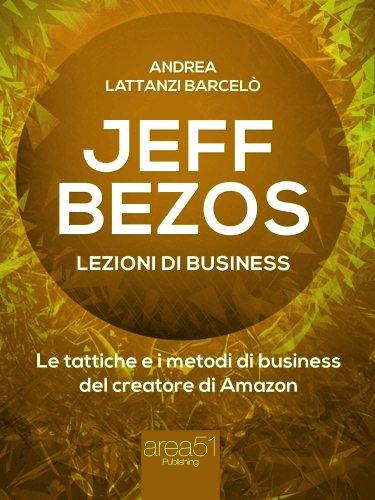 Jeff Bezos - Lezioni di Business (eBook)